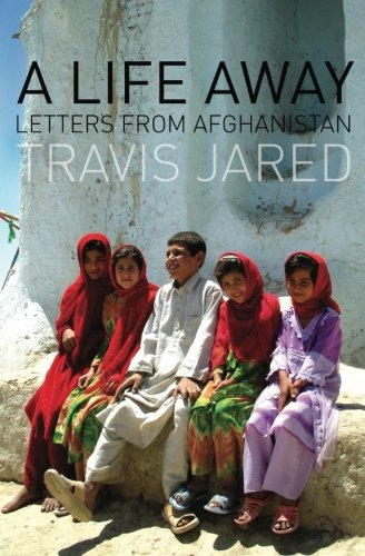 A Life Away: Letters From Afghanistan ebook