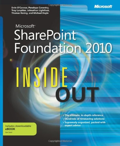 [PDF] Microsoft SharePoint Foundation 2010 Inside Out Free Download | Publisher : Microsoft Press | Category : Computers & Internet | ISBN 10 : 073562724X | ISBN 13 : 9780735627246
