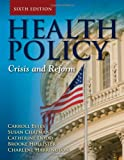 Health Policy 6th Edition