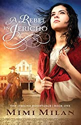 A Rebel in Jericho (The Jericho Resistance Book 1)
