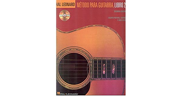 HAL LEONARD - Guitar Method Vol.2 para Guitarra Clasica Libro W ...