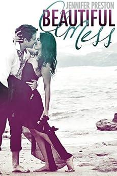Beautiful Mess by [Preston, Jennifer]