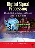 Digital Signal Processing: A Practical Guide for
