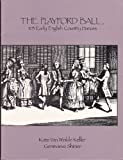 The Playford Ball, Kate Van Winkle Keller and Genevieve Shimer, 1556520913