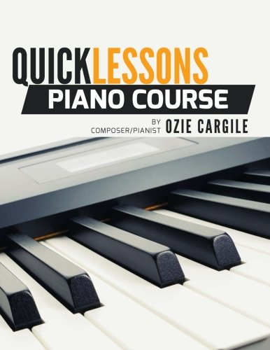 (Quicklessons Piano Course: Learn to Play Piano by Ear)