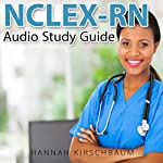 NCLEX Audio Study Guide, Part 1: Practice Questions | Hannah Kirschbaum