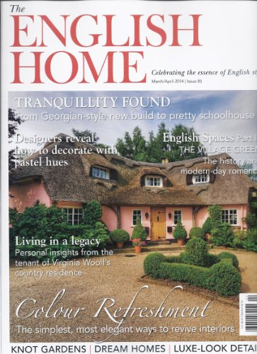 The English Home (March/April 2014) (2014 Knot Magazine The)