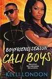 Cali Boys (Turtleback School & Library Binding Edition) (Boyfriend Season (PB))