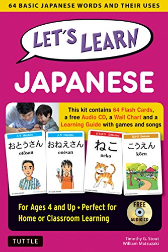 Let's Learn Japanese Kit: 64 Basic Japanese Words and Their Uses (Flashcards, Audio CD, Games & Songs, Learning Guide and Wall Chart) by Timothy Stout