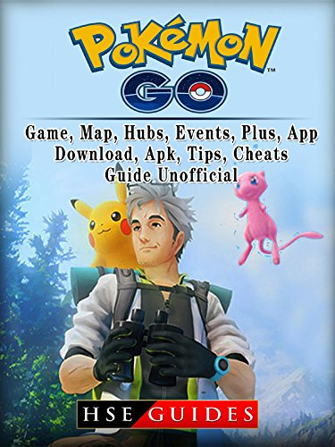 Pokemon Go, Game, Map, Hubs, Events, Plus, App, Download, Apk, Tips,  Cheats, Guide Unofficial