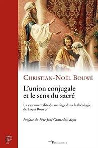 L'union conjugale et le sens du sacré par Christien-Noël Bouwé