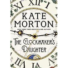 The Clockmaker's Daughter: A Novel