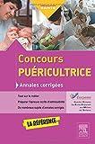 Concours puéricultrice - Annales corrigées: S'entraîner avec les sujets officiels