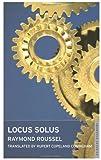 Locus Solus, Raymond Roussel, 1847490719