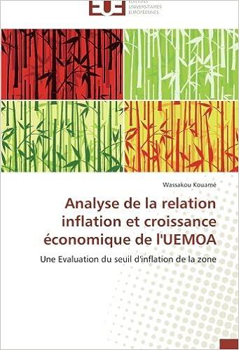 En ligne téléchargement Analyse de la relation inflation et croissance économique de l'UEMOA: Une Evaluation du seuil d'inflation de la zone pdf ebook