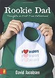 Rookie Dad, David Jacobsen, 0310279216