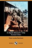 In Apple-Blossom Time, Clara Louise Burnham, 1406524158