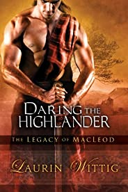 Daring the Highlander (The Legacy of MacLeod Book 2)