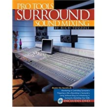 Pro Tools Surround Sound Mixing (Book) by Rich Tozzoli (2005-02-01)