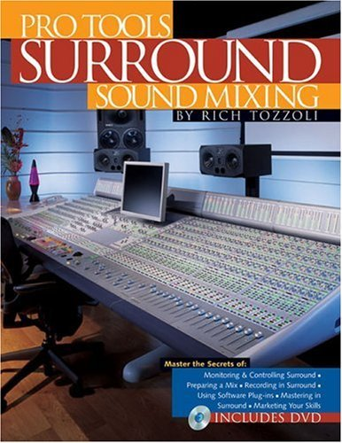 Price comparison product image Pro Tools Surround Sound Mixing (Book) by Rich Tozzoli (2005-02-01)