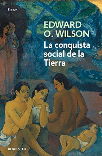 Descargar Libro La Conquista Social De La Tierra Edward O. Wilson