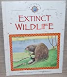 Extinct Wildlife, Barbara J. Behm and Jean-Christopher Balouet, 0836815246