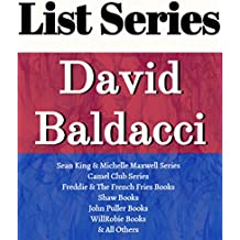 DAVID BALDACCI: SERIES READING ORDER: CAMEL CLUB SERIES, KING & MAXWELL SERIES, JOHN PULLER SERIES, WILL ROBIE SERIES, THE FINISHER SERIES, SHAW SERIES