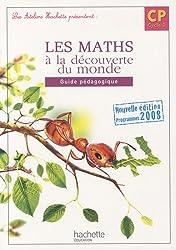 Les maths à la découverte du monde CP : Guide pédagogique