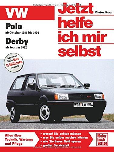 VW Polo / Derby Jetzt helfe ich mir selbst