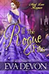 If the Rogue Fits (Must Love Rogues B...