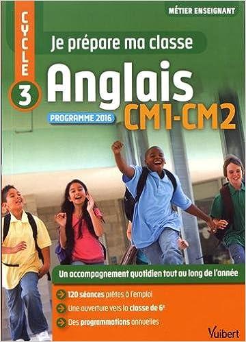 Amazon Fr Je Prepare Ma Classe Anglais Cm1 Et Cm2 Bertrand