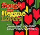Songs For Reggae Lovers