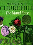 The Island Race, Winston L. S. Churchill, 0396087507
