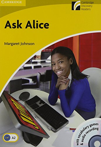 Ask Alice Level 2 Elementary/Lower-intermediate with CD-ROM/Audio CD (Cambridge Discovery Readers) (Ask Level Alice)