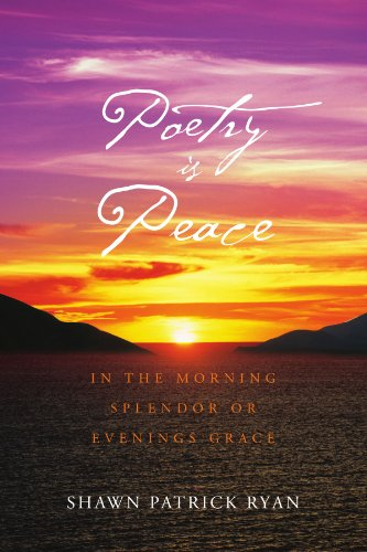 POETRY IS PEACE: IN THE MORNING SPLENDOR OR EVENINGS GRACE (On The Evening Or In The Evening)