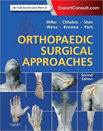 Orthopaedic Surgical Approaches 2nd Edition: Ebook and video 51qFq0moZhL._SX391_BO1,204,203,200_