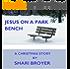 Jesus on a Park Bench