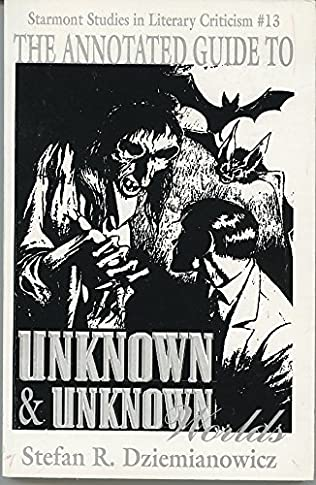 book cover of The Annotated Guide to Unknown and Unknown Worlds
