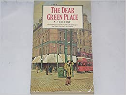 The Dear Green Place