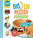 Food Network Magazine The Big, Fun Kids Cookbook Sampler: 150+ Recipes for Young Chefs