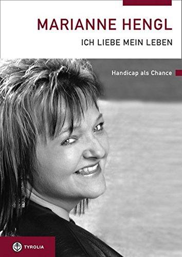 marianne-hengl-ich-liebe-mein-leben-handicap-als-chance