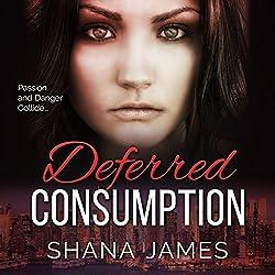 Deferred Consumption