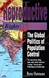 Reproductive Rights and Wrongs (Revised Edition): The Global Politics of Population Control (And Addie D. Averitt Lecture Series; 3)