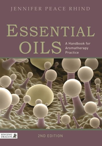 EBOOK Essential Oils: A Handbook for Aromatherapy Practice Second Edition<br />[P.P.T]
