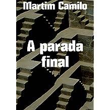 A parada final (Portuguese Edition)