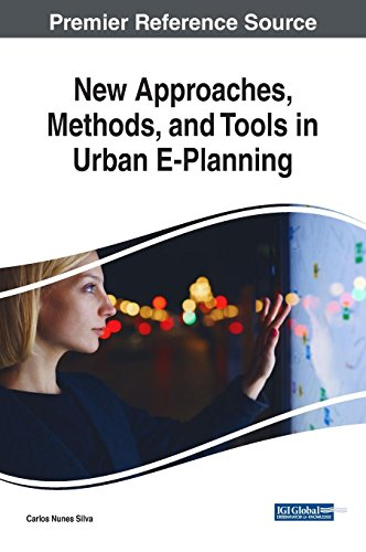 New Approaches, Methods, and Tools in Urban E-Planning (Advances in Civil and Industrial Engineering)