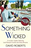 Something Wicked (Lord Edward Corinth & Verity Browne)