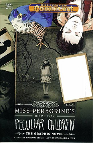 Miss Peregrine's Home for Peculiar Children: The Graphic Novel (Halloween ComicFest 2013 Introductory Comic) ()