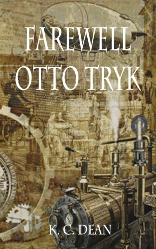 Farewell Otto Tryk