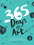 365 Days of Art: A Creative Exercise for Every Day of the Yea
